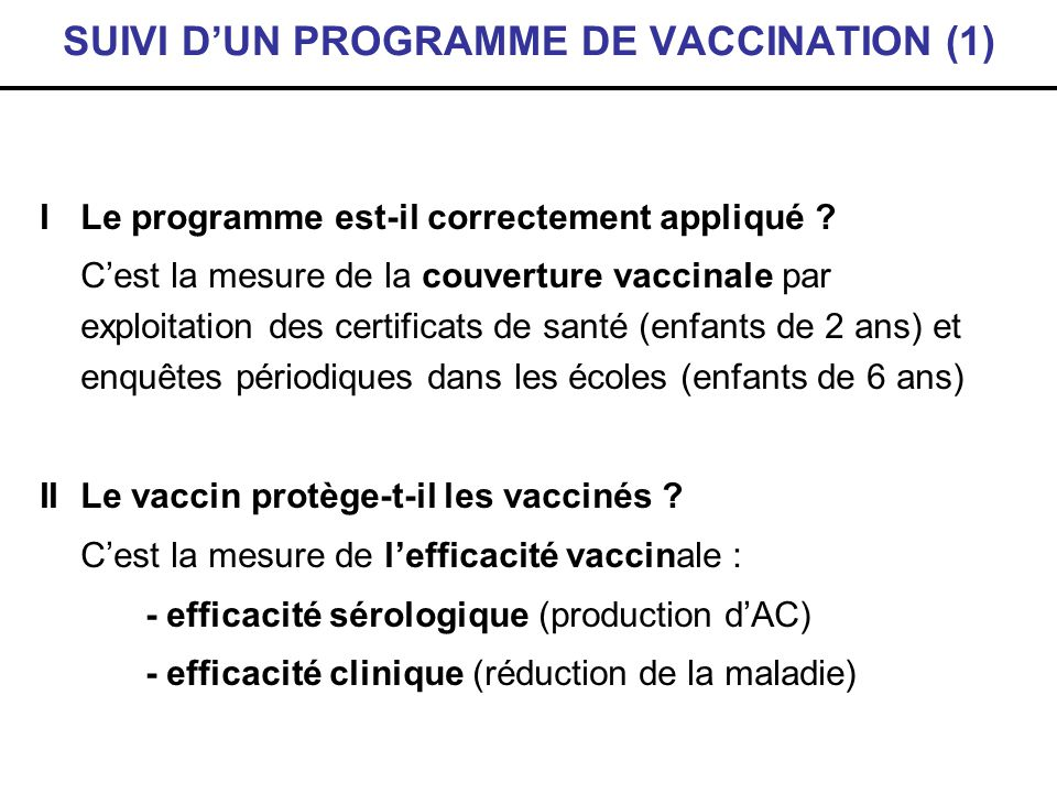 SUIVI D'UN PROGRAMME DE VACCINATION (1)