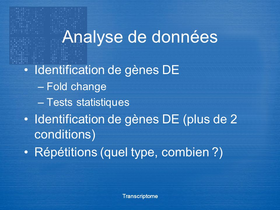 Analyse de données Identification de gènes DE