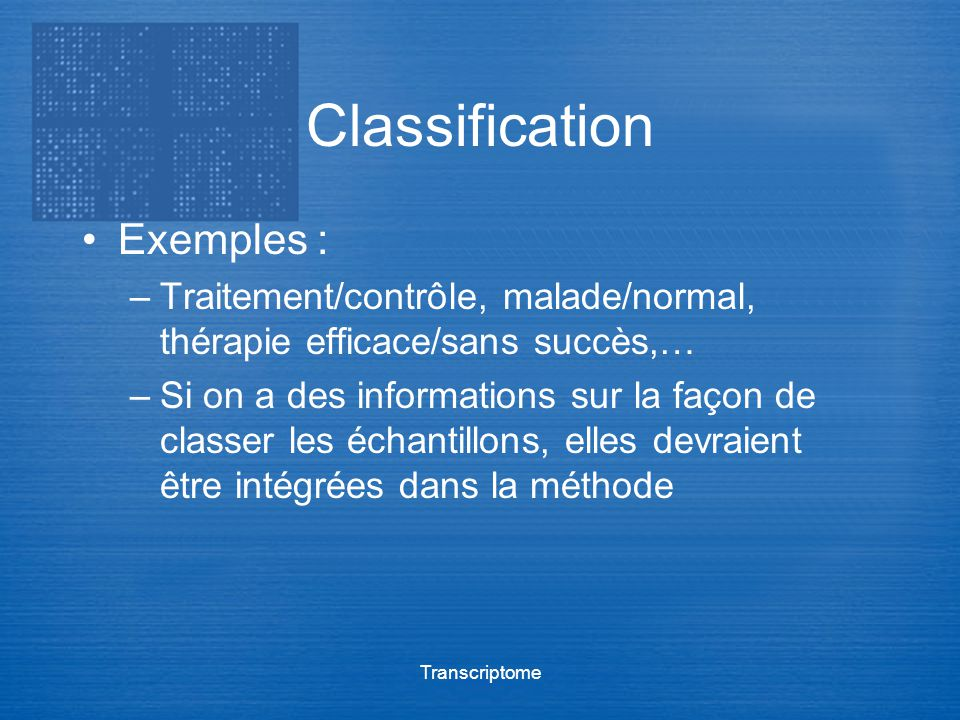 Classification Exemples :