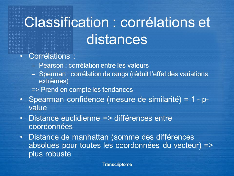 Classification : corrélations et distances