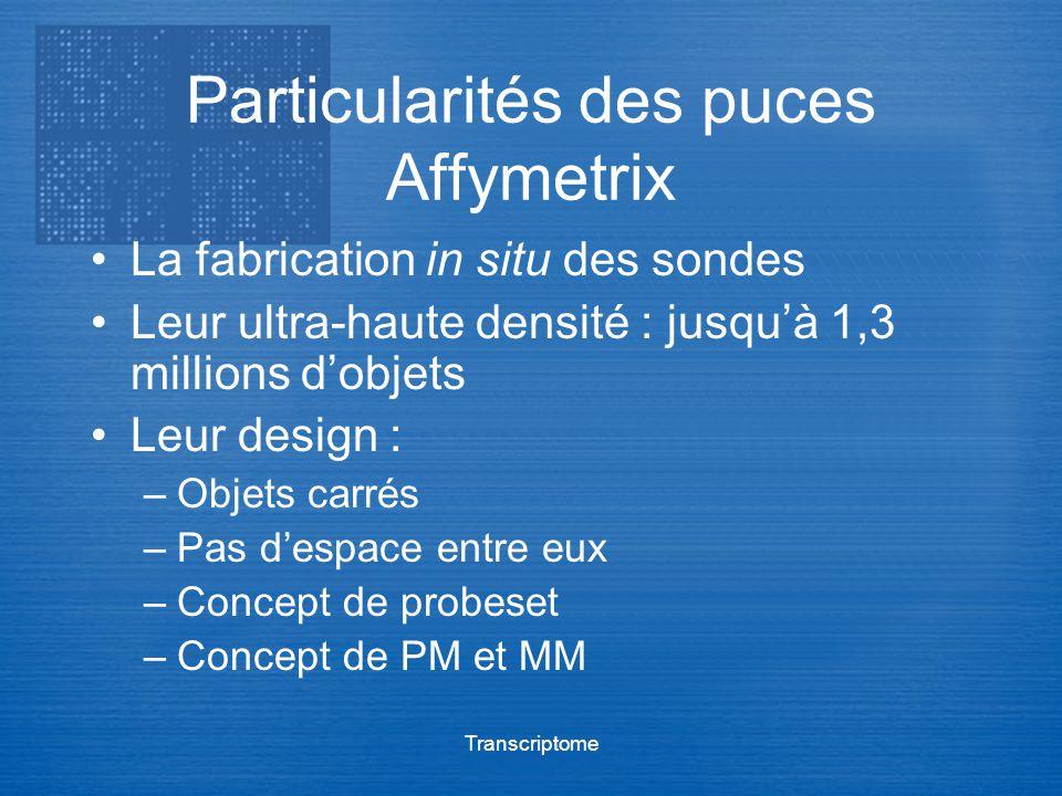 Particularités des puces Affymetrix