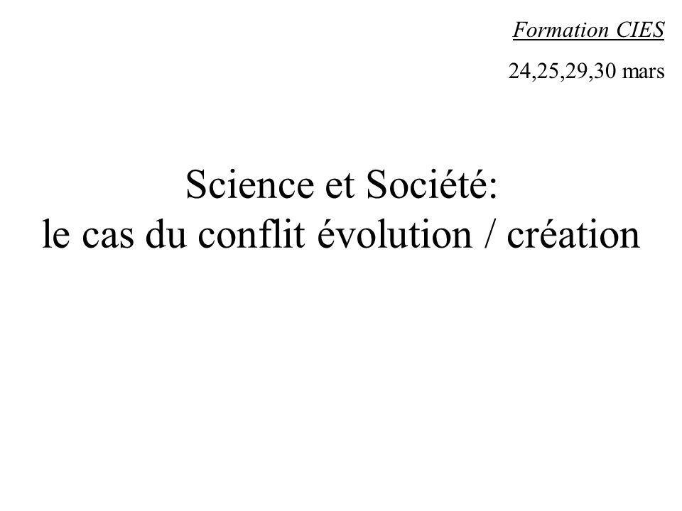Science et Société: le cas du conflit évolution / création
