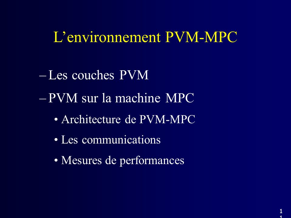L'environnement PVM-MPC