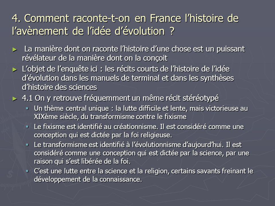 4. Comment raconte-t-on en France l'histoire de l'avènement de l'idée d'évolution