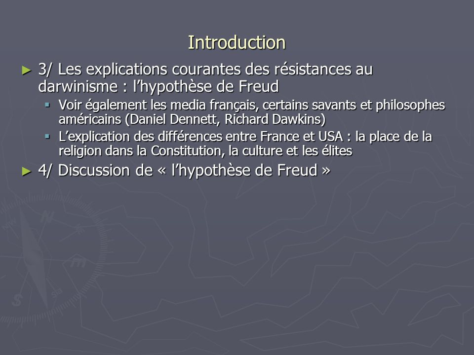 Introduction 3/ Les explications courantes des résistances au darwinisme : l'hypothèse de Freud.