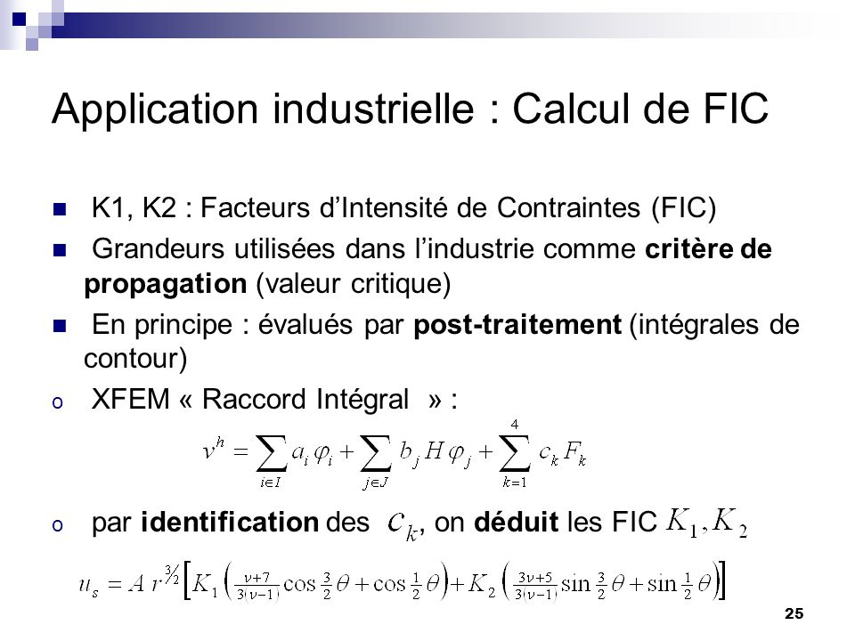 Application industrielle : Calcul de FIC
