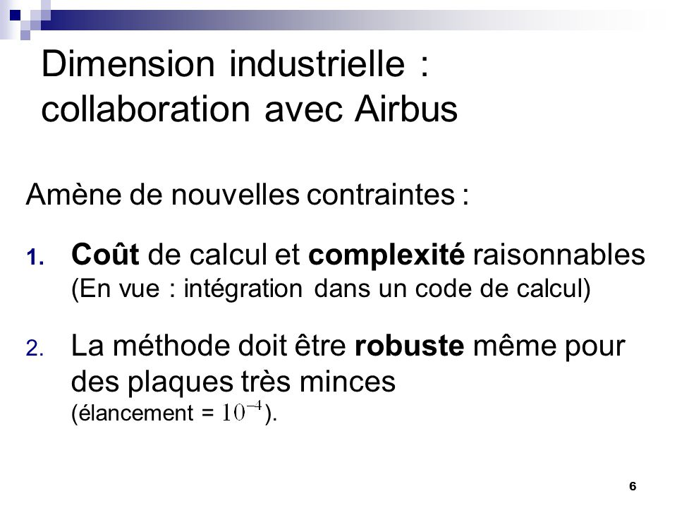 Dimension industrielle : collaboration avec Airbus