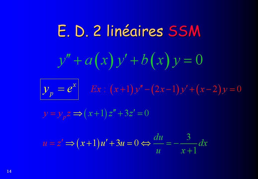 E. D. 2 linéaires SSM
