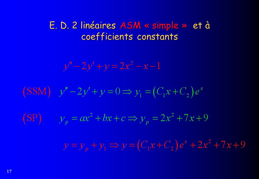 E. D. 2 linéaires ASM « simple » et à coefficients constants
