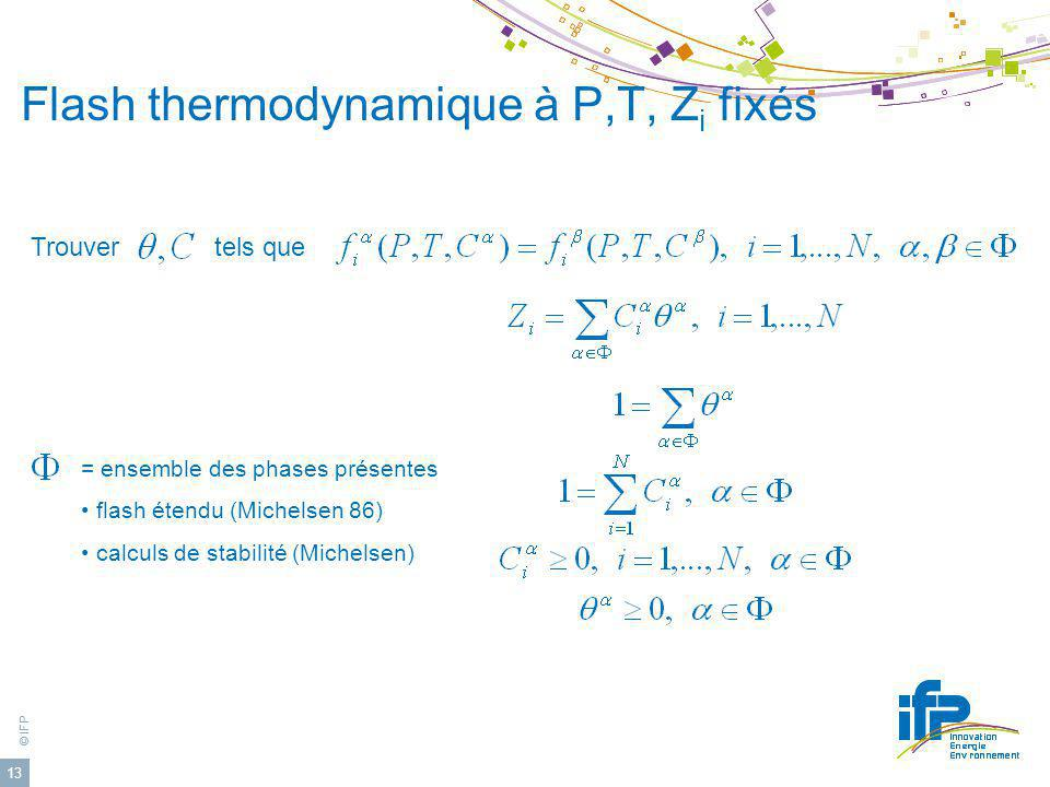 Flash thermodynamique à P,T, Zi fixés