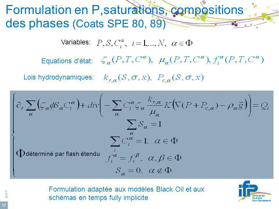 Formulation en P,saturations, compositions des phases (Coats SPE 80, 89)