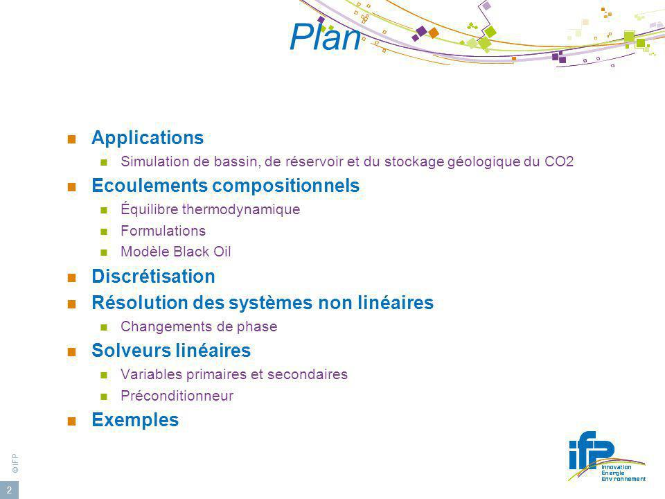 Plan Applications Ecoulements compositionnels Discrétisation