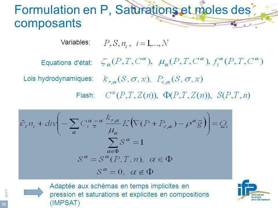 Formulation en P, Saturations et moles des composants
