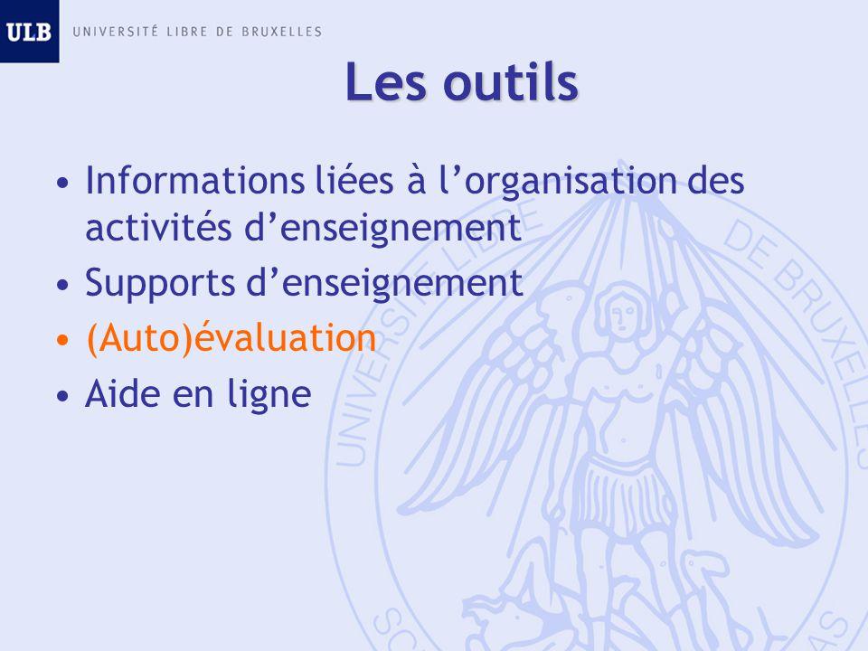 Les outils Informations liées à l'organisation des activités d'enseignement. Supports d'enseignement.