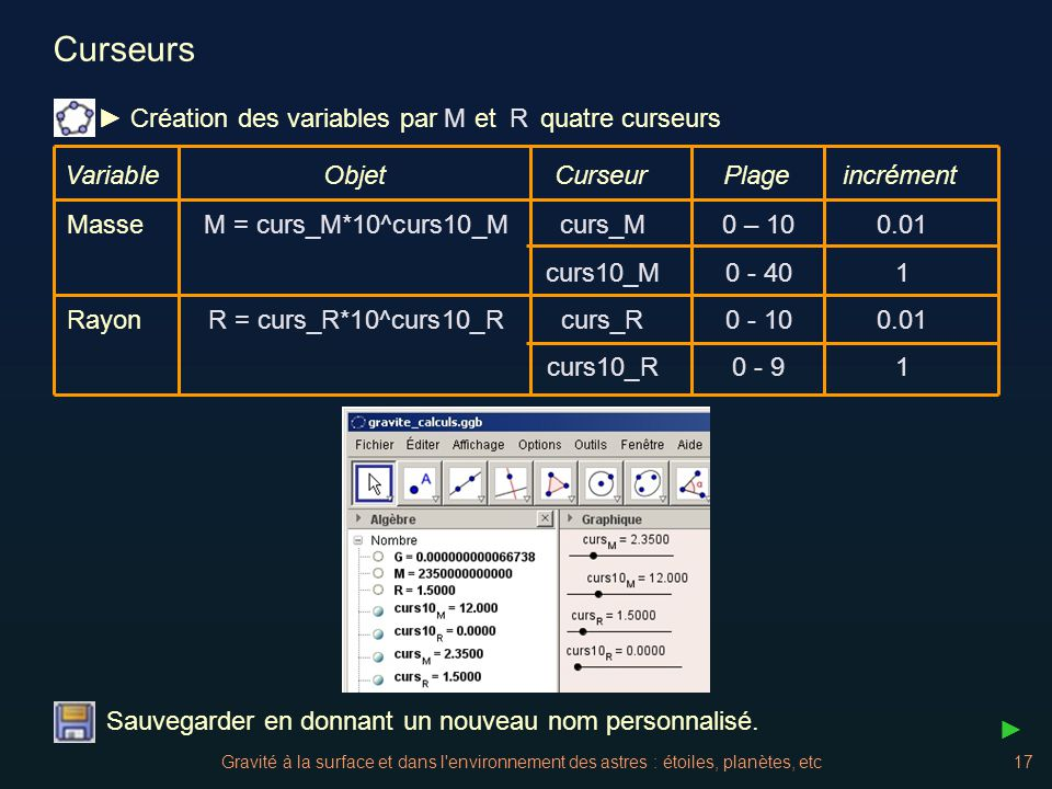 Curseurs M R ► Création des variables par et quatre curseurs