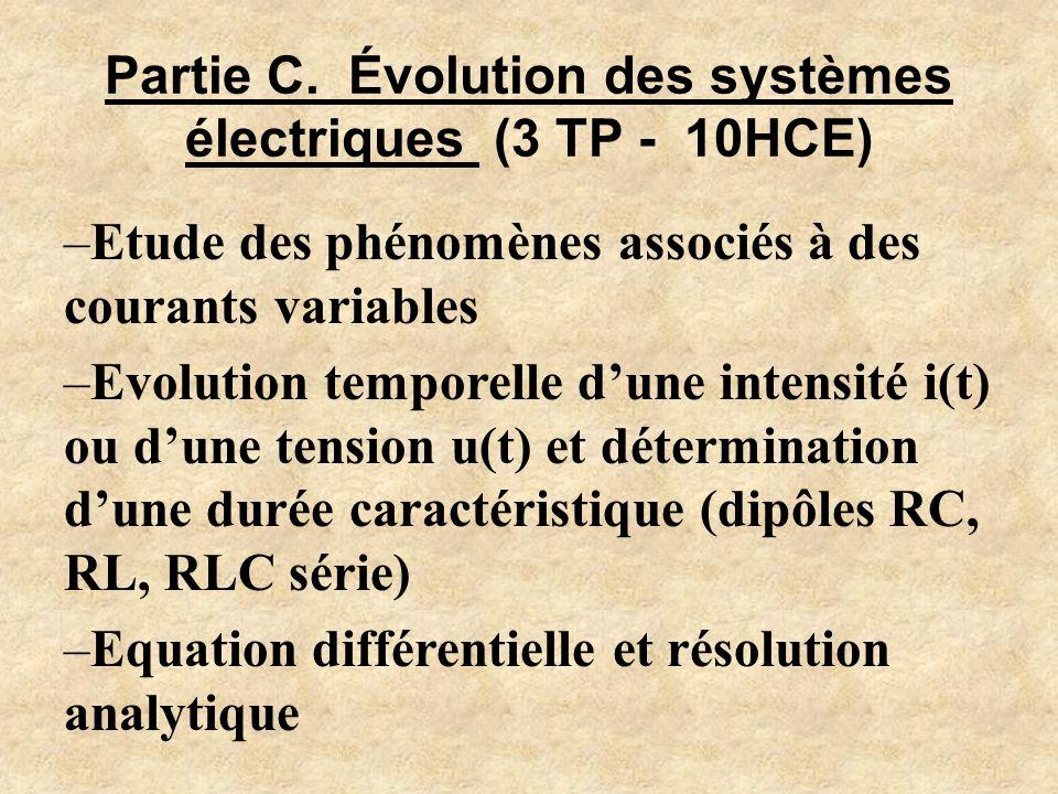 Partie C. Évolution des systèmes électriques (3 TP - 10HCE)