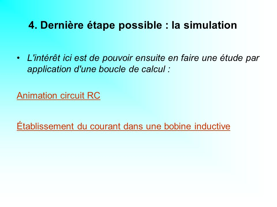 4. Dernière étape possible : la simulation