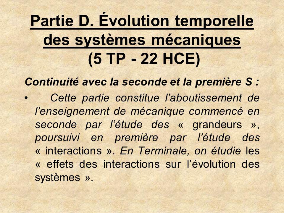 Partie D. Évolution temporelle des systèmes mécaniques (5 TP - 22 HCE)