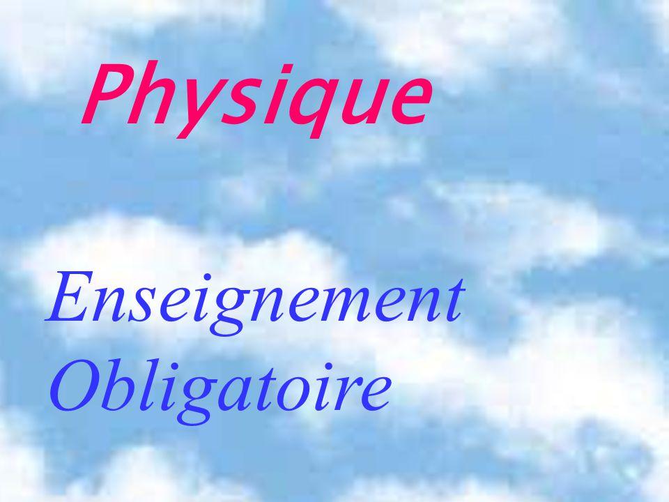Physique Enseignement Obligatoire
