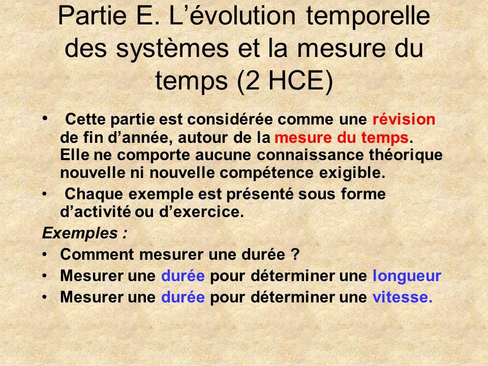Partie E. L'évolution temporelle des systèmes et la mesure du temps (2 HCE)