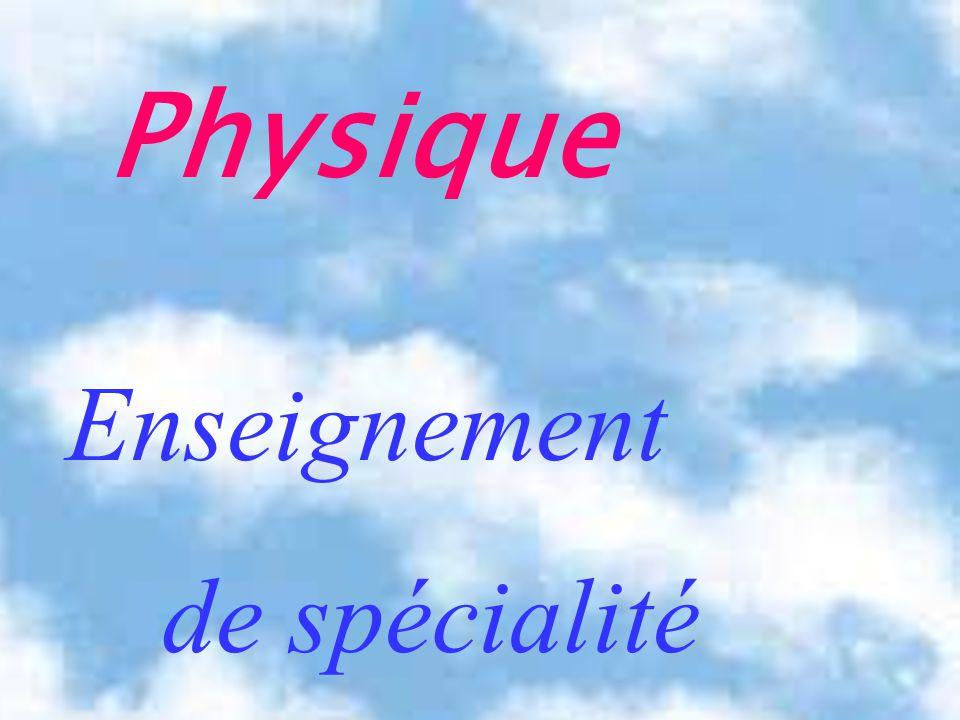 Physique Enseignement de spécialité