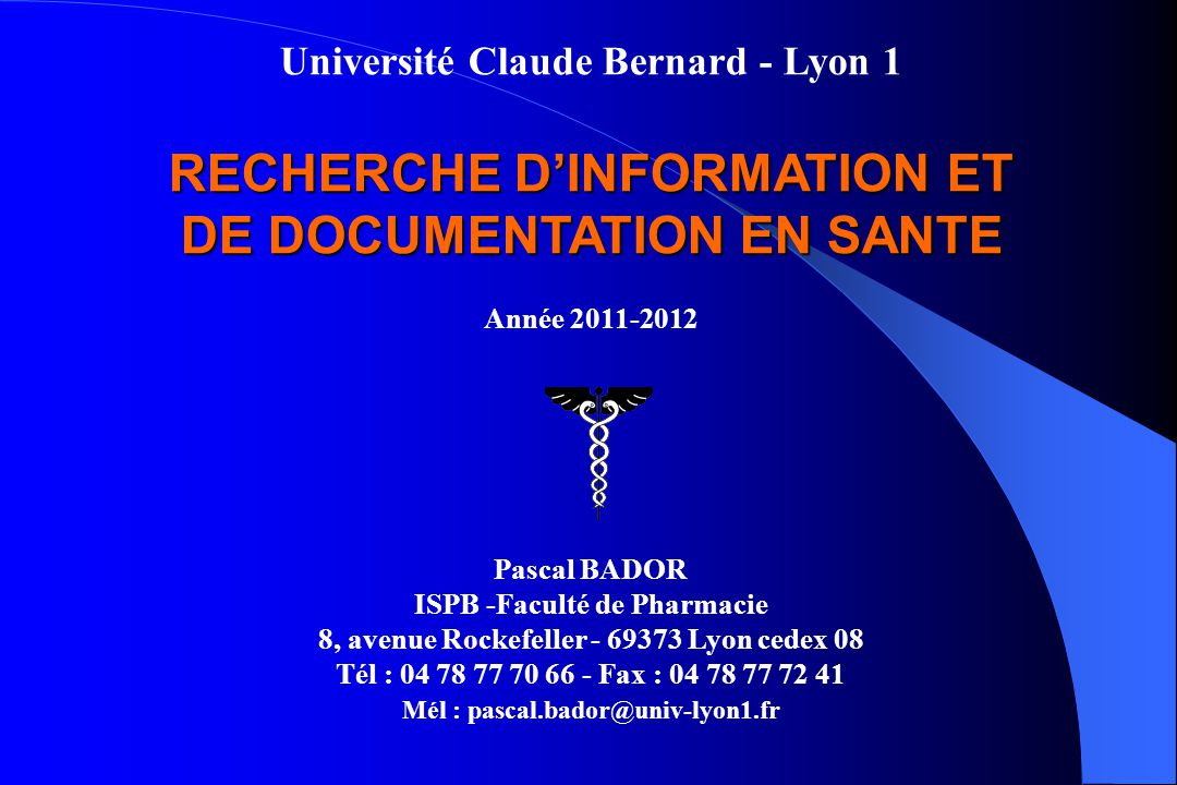 RECHERCHE D'INFORMATION ET DE DOCUMENTATION EN SANTE