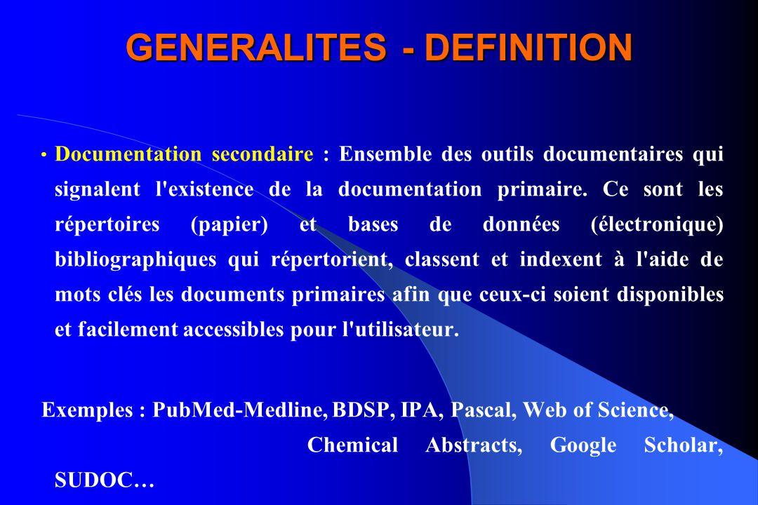 GENERALITES - DEFINITION