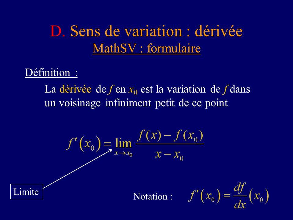 D. Sens de variation : dérivée MathSV : formulaire