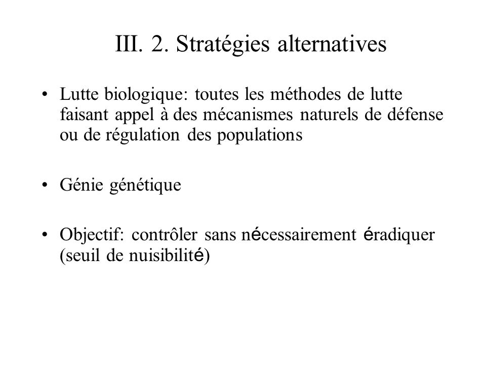 III. 2. Stratégies alternatives