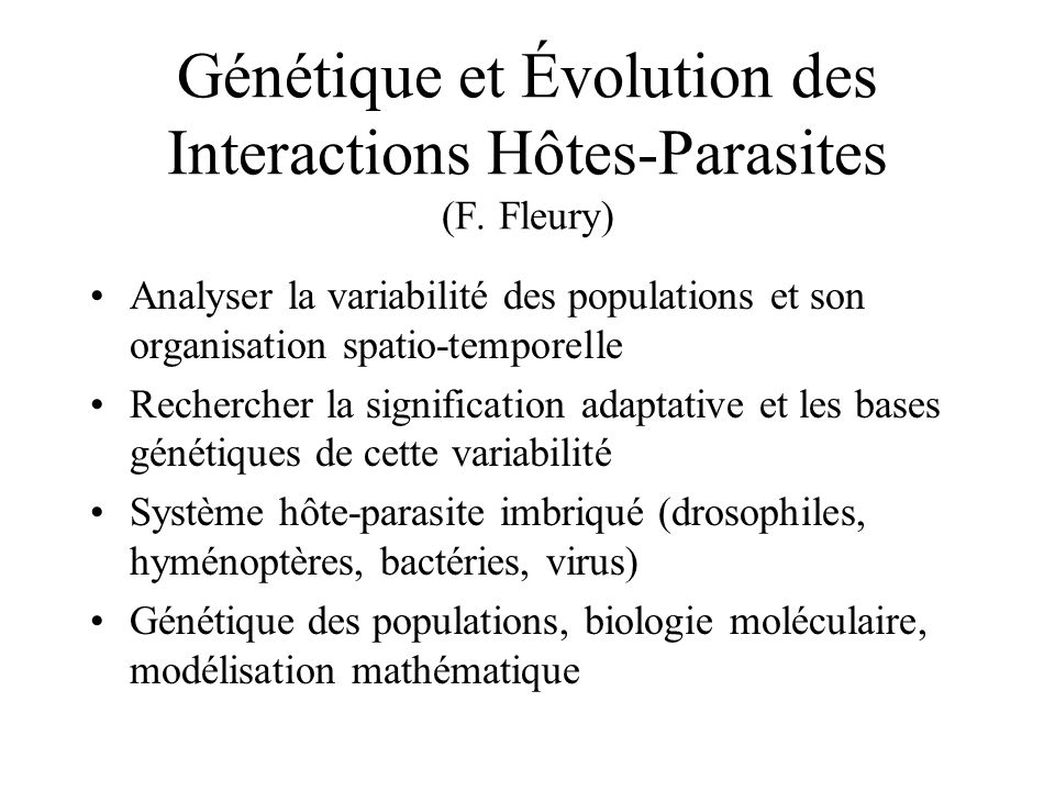 Génétique et Évolution des Interactions Hôtes-Parasites (F. Fleury)