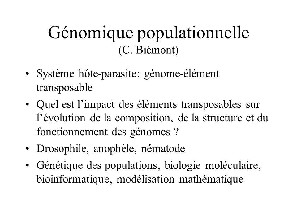 Génomique populationnelle (C. Biémont)