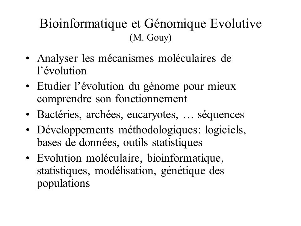 Bioinformatique et Génomique Evolutive (M. Gouy)