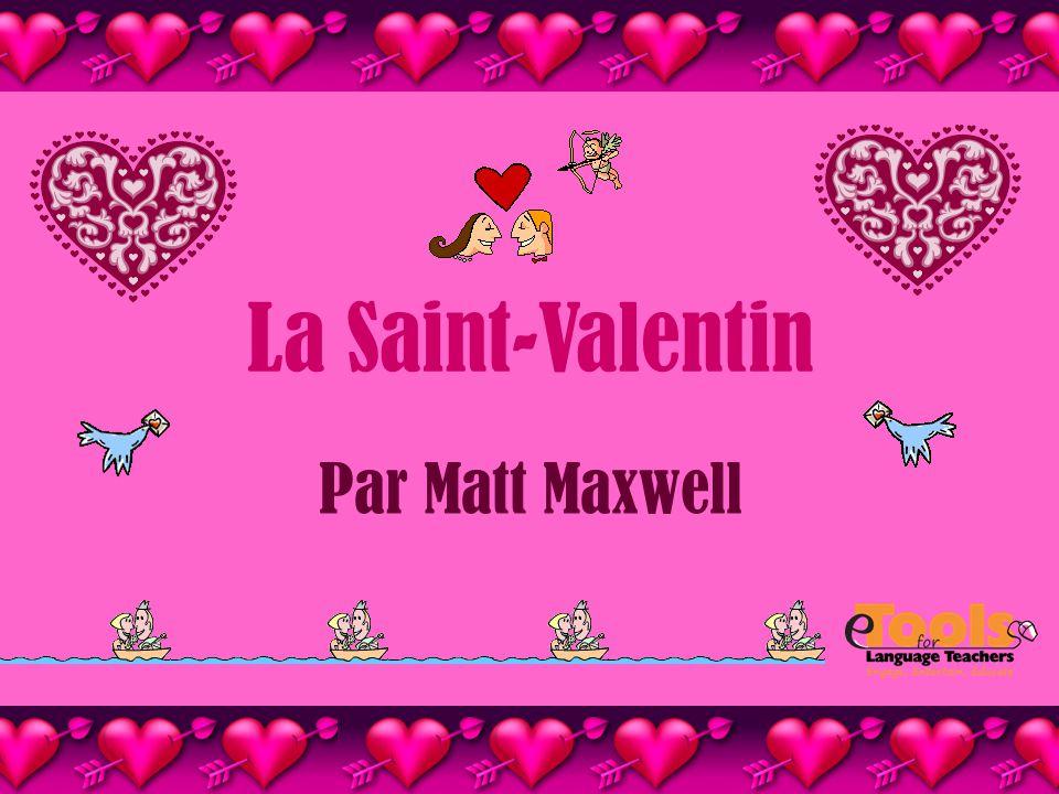 La Saint-Valentin Par Matt Maxwell