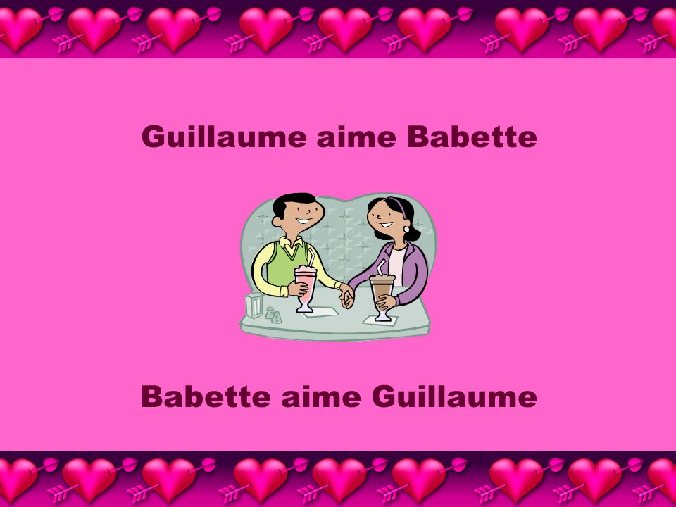 Guillaume aime Babette