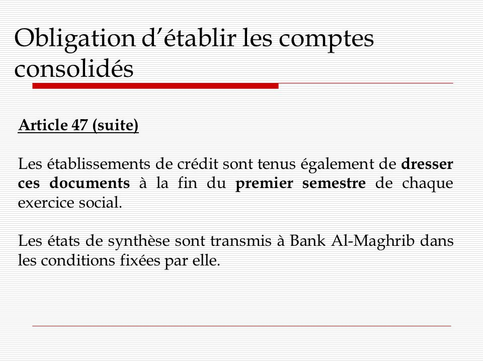 Obligation d'établir les comptes consolidés