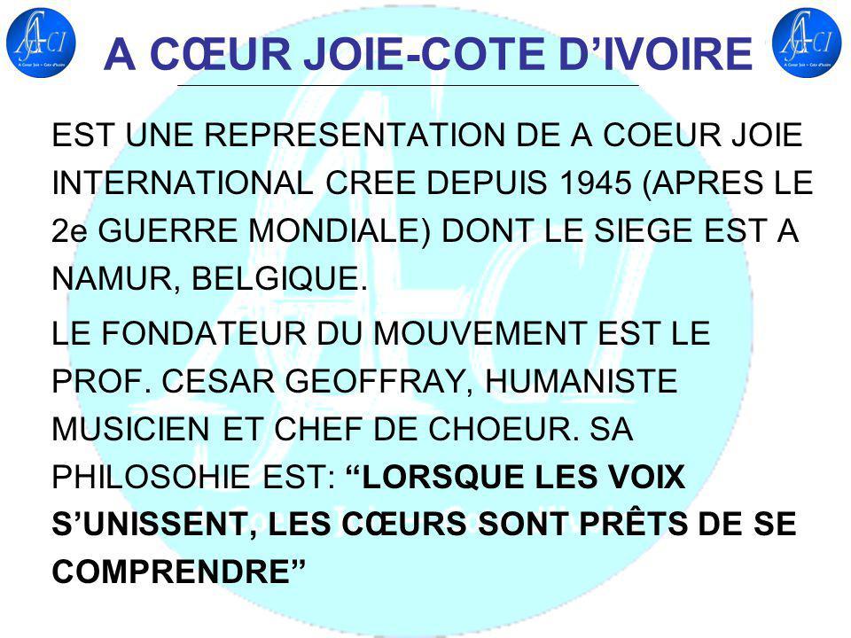 A CŒUR JOIE-COTE D'IVOIRE