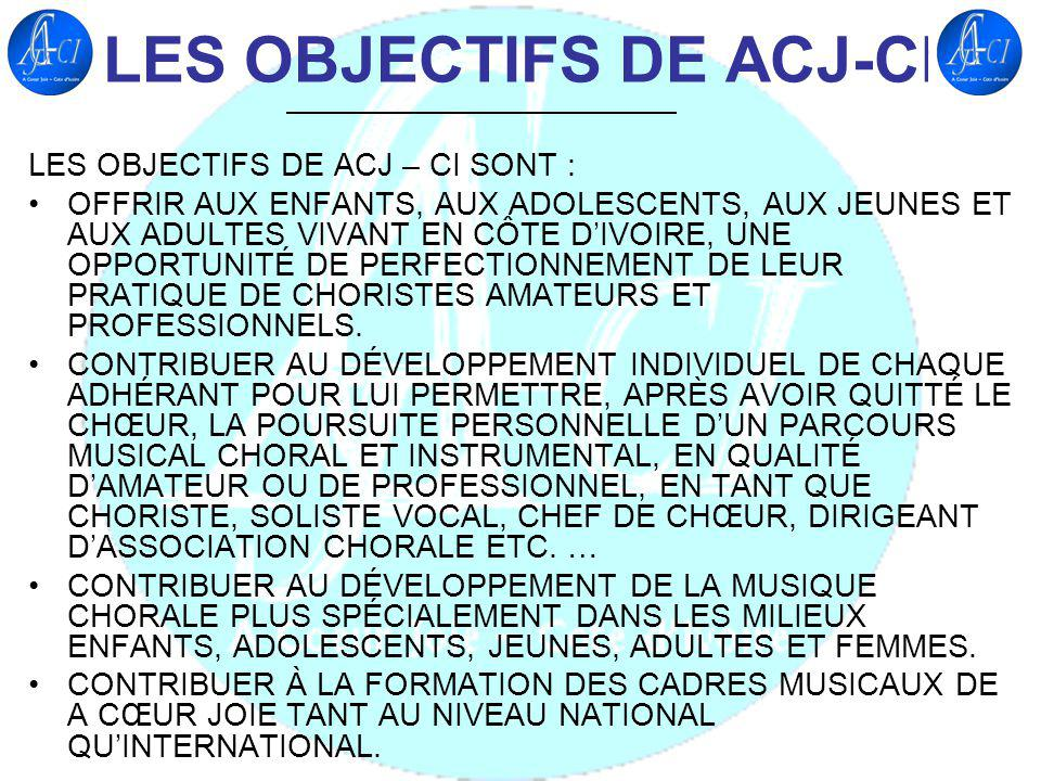 LES OBJECTIFS DE ACJ-CI