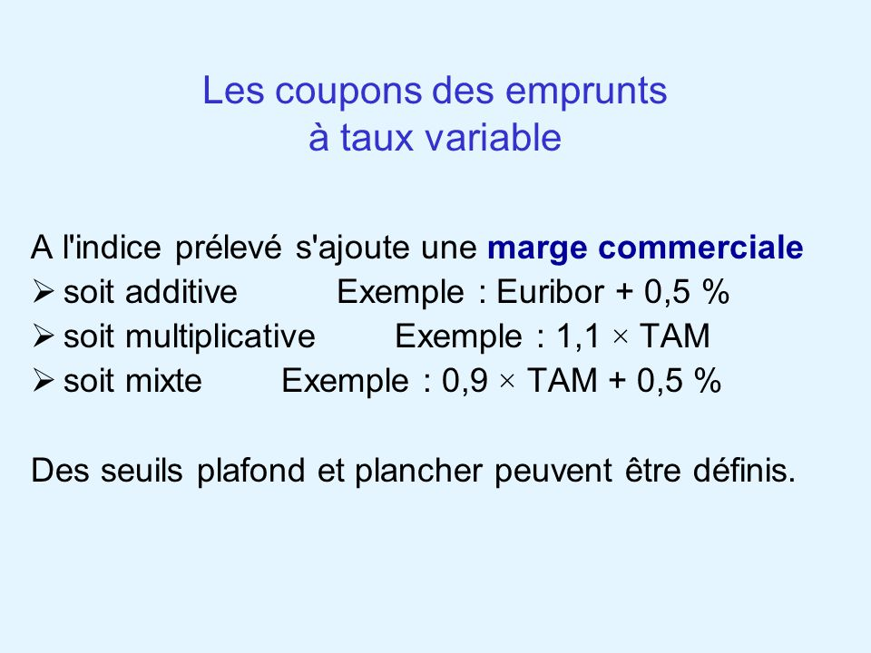 Les coupons des emprunts à taux variable