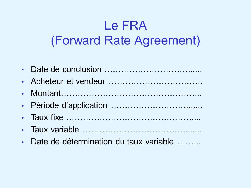 Le FRA (Forward Rate Agreement)