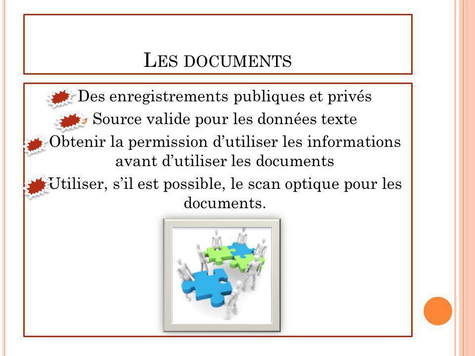 Les documents Des enregistrements publiques et privés