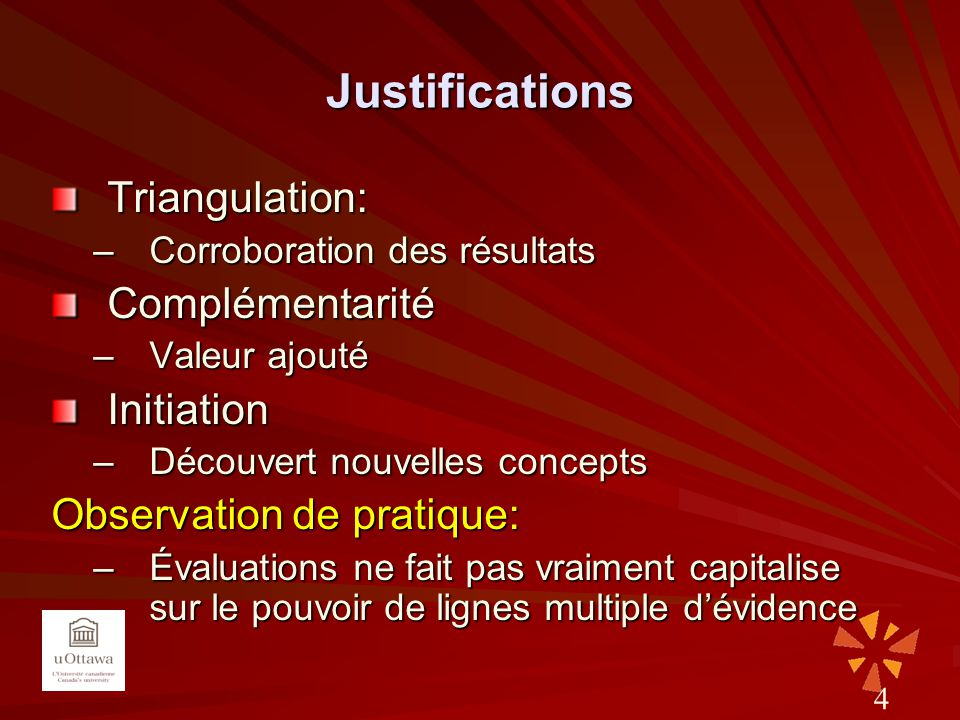 Justifications Triangulation: Complémentarité Initiation