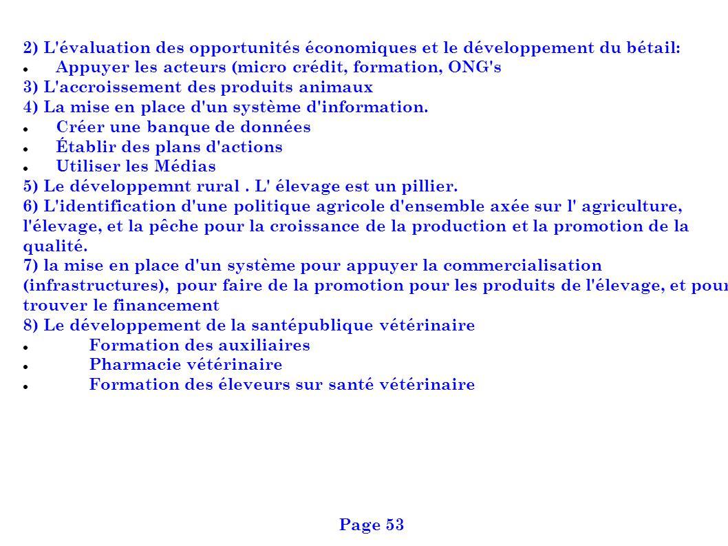 2) L évaluation des opportunités économiques et le développement du bétail: