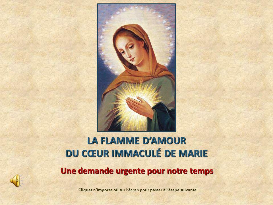 LA FLAMME D'AMOUR DU CŒUR IMMACULÉ DE MARIE