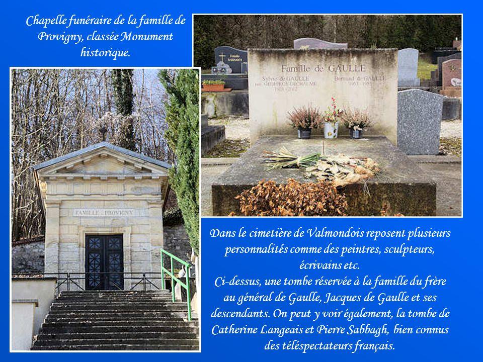 Chapelle funéraire de la famille de Provigny, classée Monument historique.
