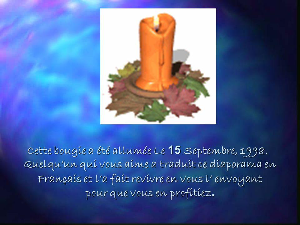 Cette bougie a été allumée Le 15 Septembre, 1998