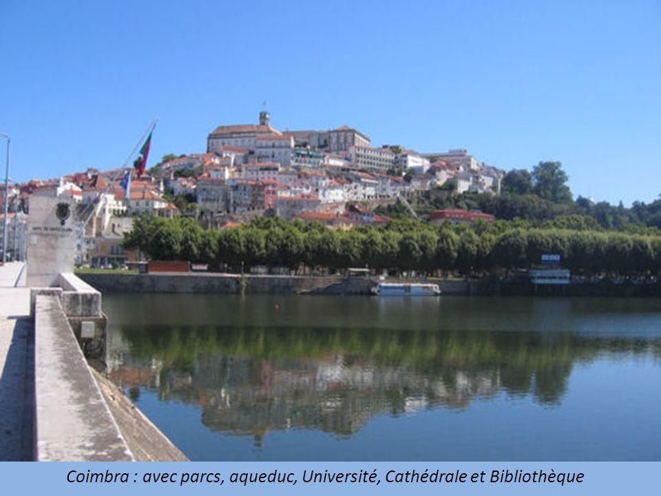 Coimbra : avec parcs, aqueduc, Université, Cathédrale et Bibliothèque