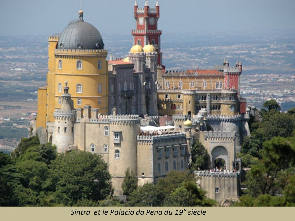 Sintra et le Palacio da Pena du 19° siècle