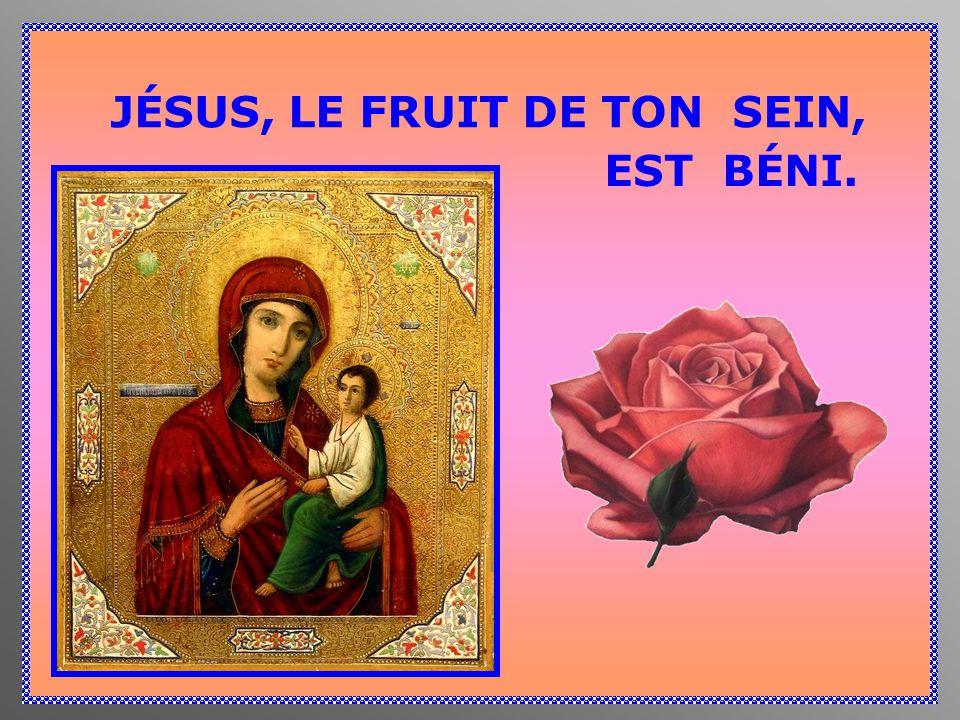 JÉSUS, LE FRUIT DE TON SEIN,