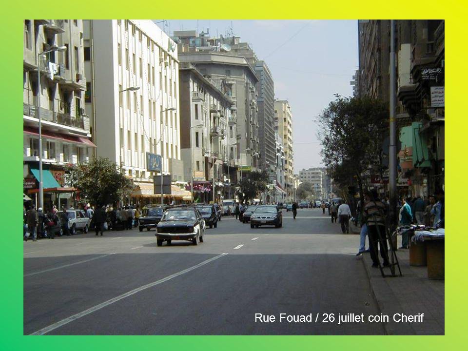 Rue Fouad / 26 juillet coin Cherif