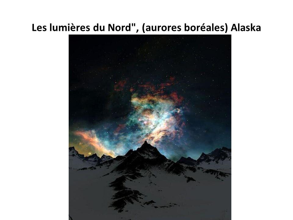 Les lumières du Nord , (aurores boréales) Alaska